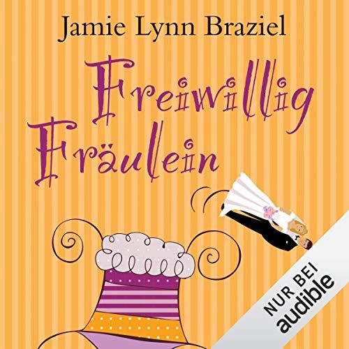 Freiwillig Fräulein cover art