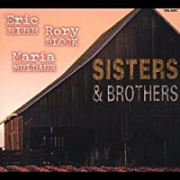 Sisters & Brothers by Eric Bibb (2004-02-20)