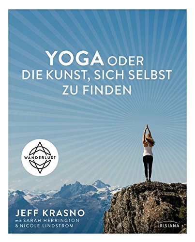 Yoga oder die Kunst, sich selbst zu finden