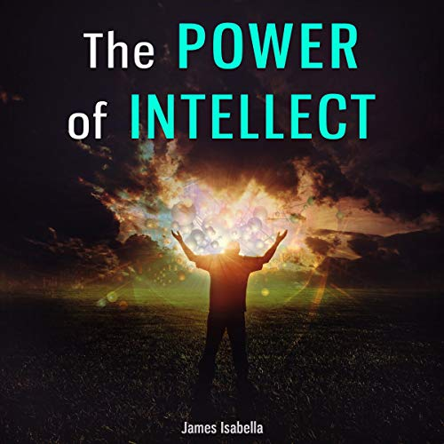 The Power of Intellect audiobook cover art