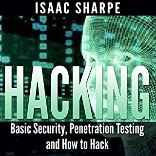 Hacking: Basic Security, Penetration Testing, and How to Hack audiobook cover art