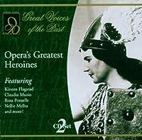 Opera's Greatest Heroines Sl