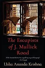 The Escapists of J. Mullick Road