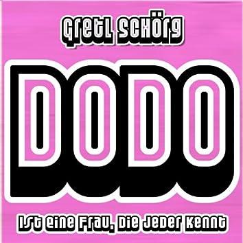 Dodo ist eine Frau, die jeder kennt