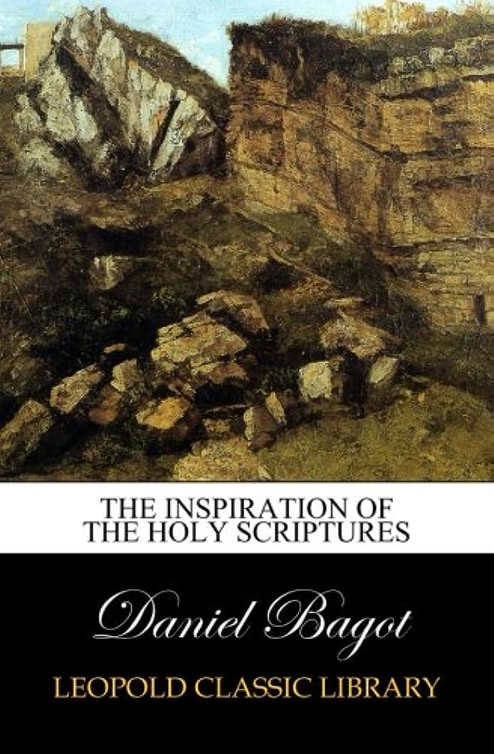 ワーディアンケース見込み疑い者The inspiration of the holy Scriptures