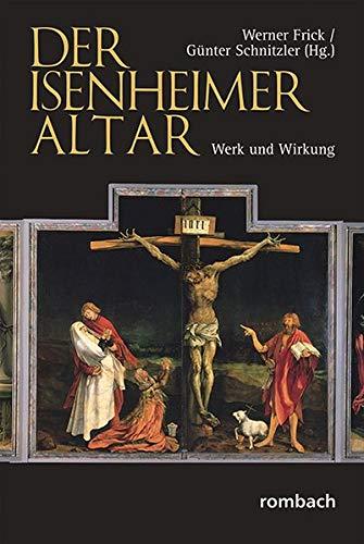 Der Isenheimer Altar: Werk und Wirkung
