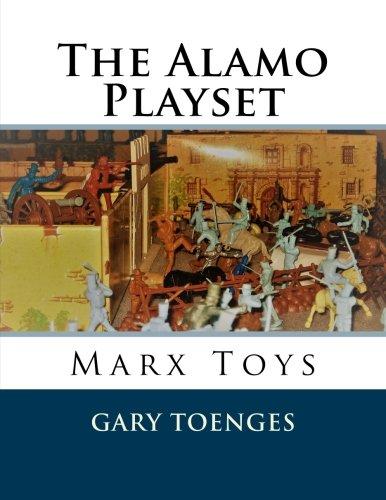 The Alamo Playset: Marx Toys