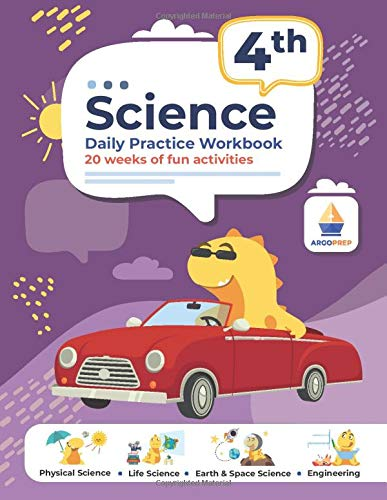 Compare Textbook Prices for 4th Grade Science: Daily Practice Workbook | 20 Weeks of Fun Activities Physical, Life, Earth and Space Science, Engineering | Video Explanations Included | 200+ Pages Workbook  ISBN 9781951048518 by ArgoPrep
