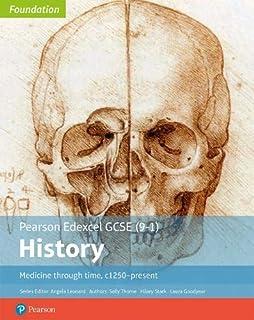 Edexcel GCSE (9-1) History Foundation Medicine through time, c1250-present Student Book