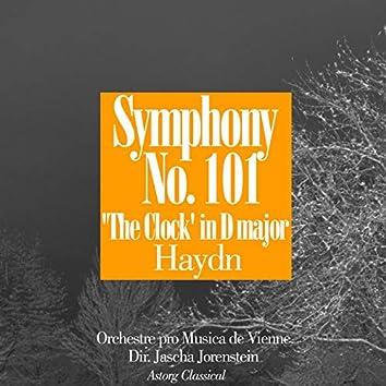 Haydn: Symphony No. 101, The Clock, in D major