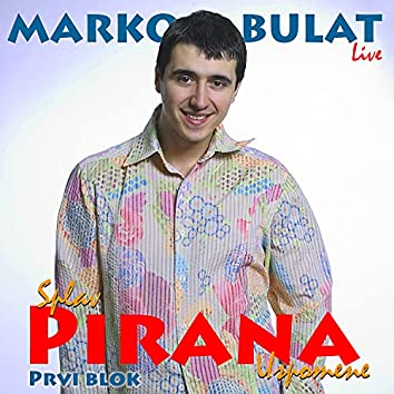Splav Pirana Uspomene Prvi Blok (Live)