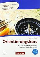Orientierungskurs - Grundwissen Politik, Geschichte und Gesellschaft: Kursbuch m