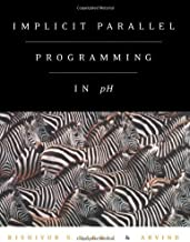 Implicit Parallel Programming in <i>pH</i>