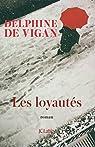 Les loyautés par Vigan