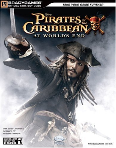 Pirates of the Caribbean At World's End: Official Strategy Guide