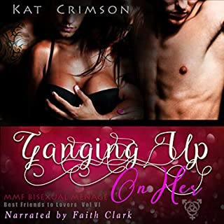 Ganging Up on Her: MMF Bisexual Menage audiobook cover art