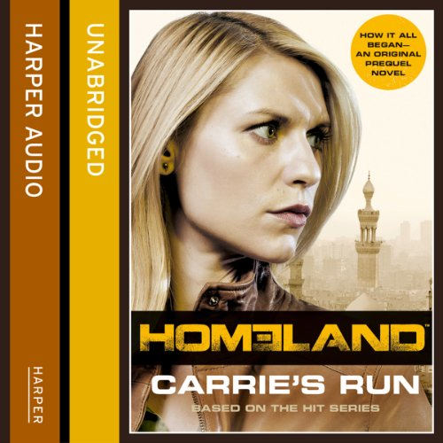Homeland: Carrie's Run audiobook cover art