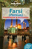 Lonely Planet Farsi (Persian) Phrasebook & Dictionary - Lonely Planet