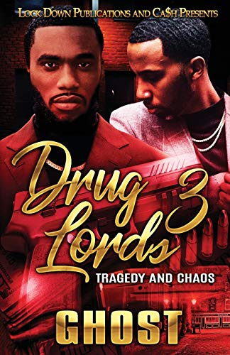 Drug Lords 3: Tragedy and Chaos