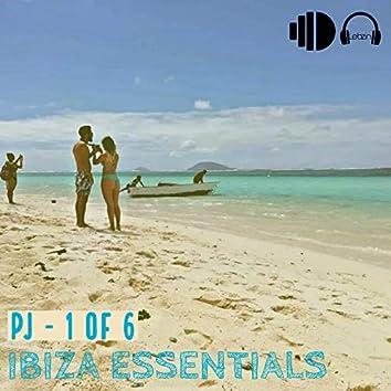 PJ - 1 of 6: Ibiza Essentials
