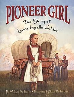Pioneer Girl: The Story of Laura Ingalls Wilder