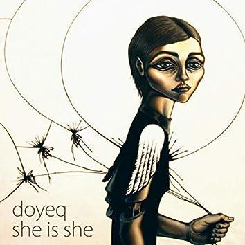 She Is She