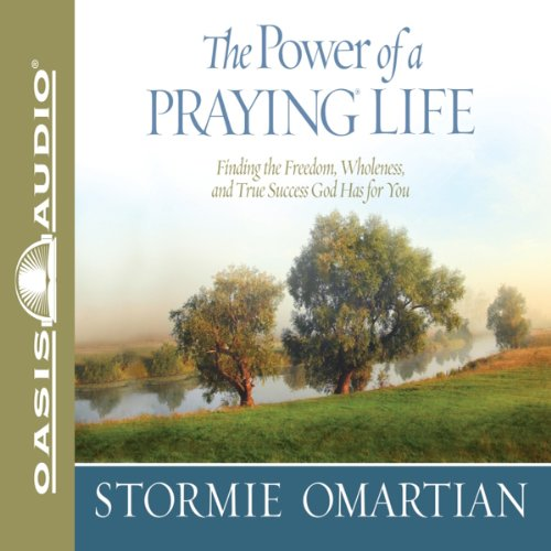The Power of a Praying Life audiobook cover art