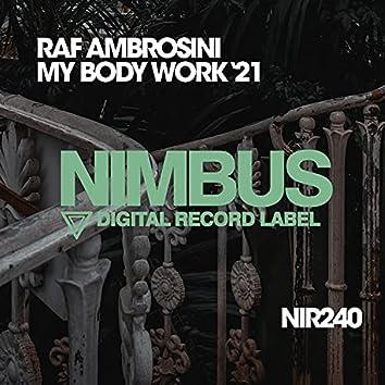 My Body Work (Kid Stevens Remix)