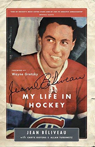 Jean Béliveau: My Life in Hockey (English Edition)