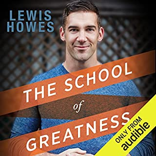 The School of Greatness     A Real-World Guide to Living Bigger, Loving Deeper, and Leaving a Legacy              By:                                                                                                                                 Lewis Howes                               Narrated by:                                                                                                                                 Lewis Howes                      Length: 6 hrs and 39 mins     147 ratings     Overall 4.6