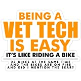 Stickers Being A Vet Tech is Easy Laptop (3 Pcs/Pack) 3x4 Inch Vinyl Bag Decals