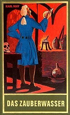 Gesammelte Werke, Bd.48, Das Zauberwasser und andere Erzählungen