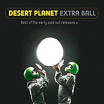 Extra Ball – Best of the Early Sold out Releases