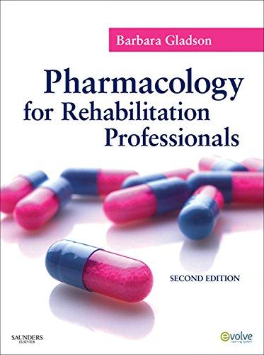 Pharmacology for Rehabilitation Professionals - E-Book