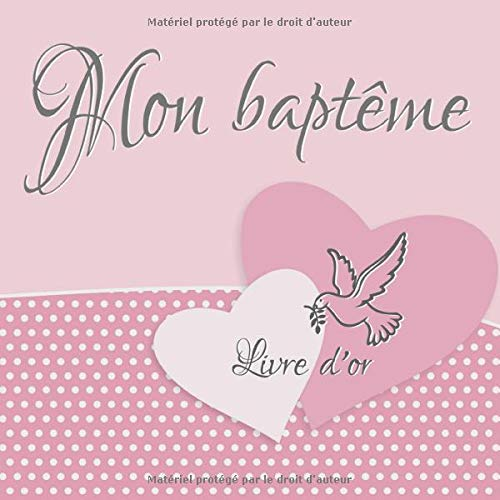 Mon baptême: Livre d'or I Félicitations et Jolis Souvenirs I Vintage Rose I Baptéme Decoration...