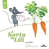 A Horta da Lili