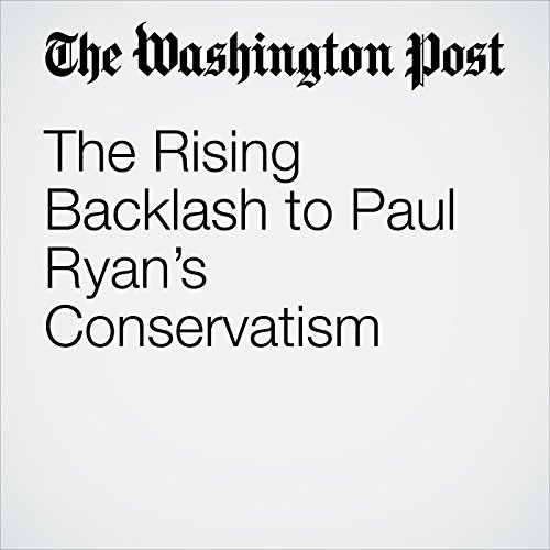 The Rising Backlash to Paul Ryan's Conservatism copertina