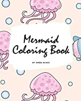 Mermaid Coloring Book for Children (8x10 Coloring Book / Activity Book) (Mermaid Coloring Books)