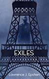 Exiles: A Mystery in Paris (The Daniel Levin Mysteries Book 1) (English Edition)...