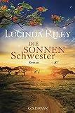 Die Sonnenschwester: Roman - Die sieben Schwestern 6