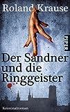 Der Sandner und die Ringgeister: Kriminalroman (Sandner-Krimis)