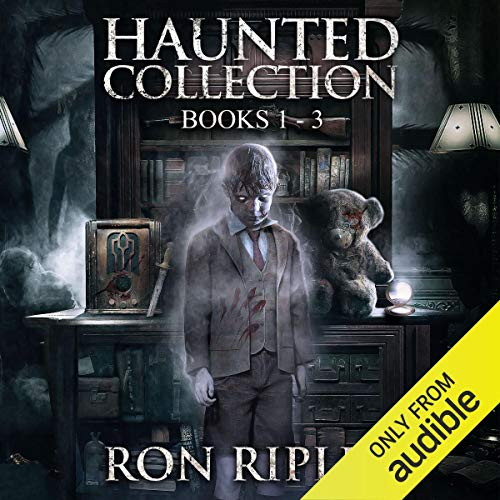 Haunted Collection Series, Books 1 - 3 Audiobook By Ron Ripley cover art