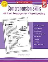Comprehension Skills, Grade 5: 40 Short Passages for Close Reading