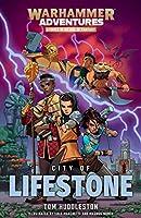 City of Lifestone (Warhammer Adventures: Realm Quest)