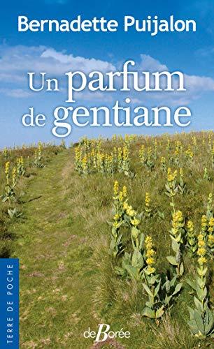 Un parfum de gentiane (Terres noires) (French Edition)