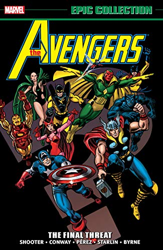 Avengers Epic Collection: The Final Threat (Avengers (1963-1996)) (English Edition)