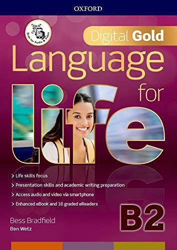 Language for life. Digital gold. B2. Per il biennio delle Scuole superiori. Con e-book. Con espansione online