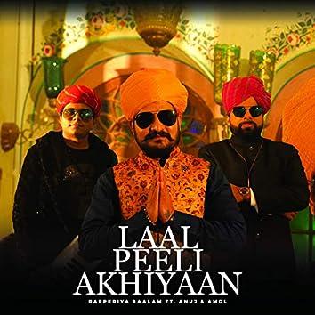 Laal Peeli Akhiyaan (feat. Anuj & Amol)