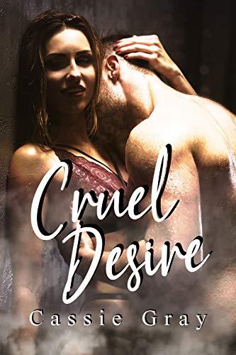 Cruel Desire (Italian Edition)