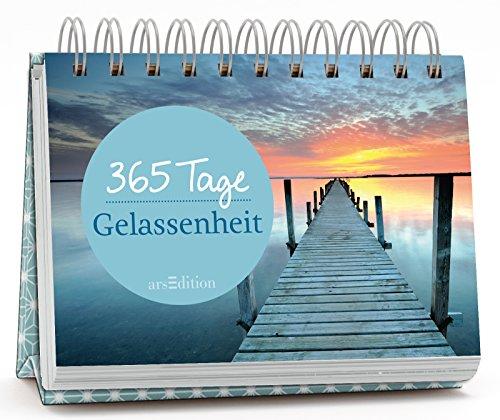 365 Tage Gelassenheit